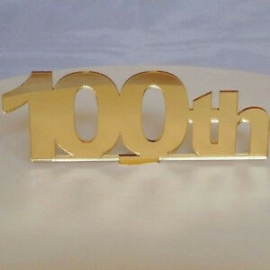 Image Is Loading 100th Birthday Cake Topper Mirrored Gold