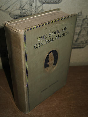1922 THE SOUL OF CENTRAL AFRICA the MACKIE ETHNOLOGICAL EXPEDITION by ROSCOE
