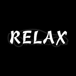 RELAX-Sticker-Stay-Calm-Vinyl-Decal-Chill-Out-No-Road-Rage-Settle-Down-Be-Happy