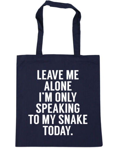 Leave me alone I/'m only speaking to my snake today Tote Shopping Gym Beach Bag 4