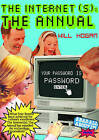 The Internet(s): The Annual: Your Password is Password by Will Hogan (Hardback, 2011)