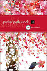 Pocket Posh Sudoku 3: 100 Puzzles by The Puzzle Society (Paperback, 2009)