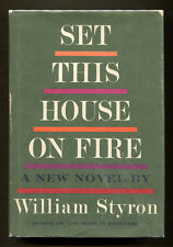 SET THIS HOUSE ON FIRE by William Styron - 1960 1st Edition in DJ, Near Fine
