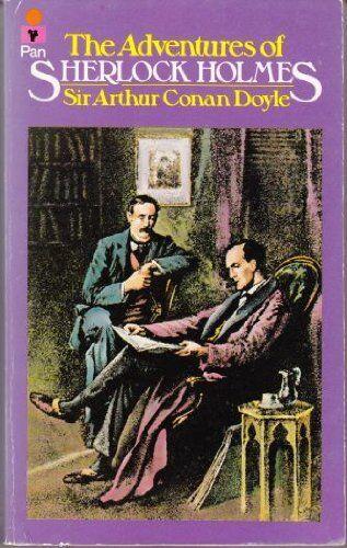 The Adventures of Sherlock Holmes By Sir Arthur Conan Doyle. 9780330246149