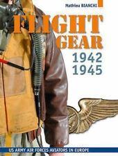 Flight Gear : Les Equipments de Vol de L'Usaaf by Mathieu Bianchi (2013,...