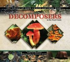 Decomposers in the Food Chain (Library of Food Chains and Food Webs)-ExLibrary