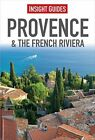 Insight Guides: Provence & the French Riviera by Insight Guides (Paperback, 2014)