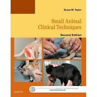 Small Animal Clinical Techniques by Susan Meric Taylor (Paperback, 2015)