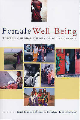 1 of 1 - Female Well-Being: Toward a Global Theory of Social Change by Zed Books Ltd...