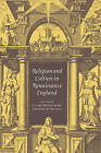 Religion and Culture in Renaissance England by Cambridge University Press (Paperback, 2006)