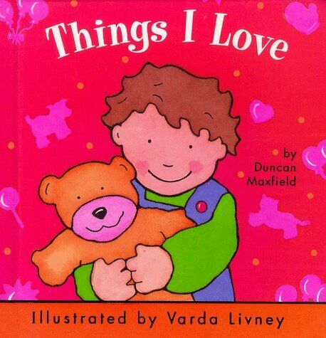 Things I Love  Chubby Board Books