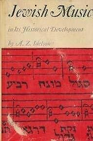 Jewish Music in Its Historical Development by Idelsohn, Abraham Z.