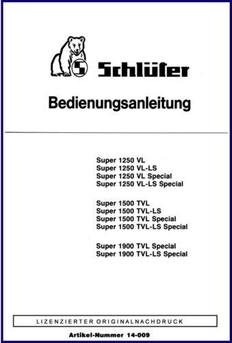 Schlüter BedienungsanleitungSuper-Serie1250 VL bis 1900 TVL Special 14-009