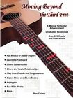 Moving Beyond The Third Fret (bw) 9781411629547 by Ron Celano Paperback