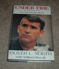 1991 UNDER FIRE AN AMERICAN STORY Oliver North Autobiography Iran-Contra hc/dj