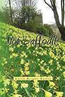 Not Daffodils by Edith Bright-Butler (Paperback / softback, 2011)