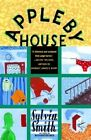 Appleby House 9781400032679 by Sylvia Smith Paperback