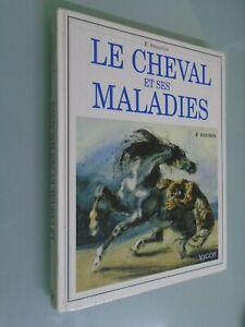 E. STRAITON- LE CHEVAL ET SES MALADIES- ED VIGOT- 4e EDITION- 1998