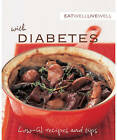 Eat Well Live Well with Diabetes: Low-GI Recipes and Tips by Murdoch Books (Paperback, 2007)