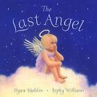 The Last Angel by Dyan Sheldon (Paperback, 2004)