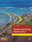 Understanding Hydraulics by L. Hamill (Paperback, 2011)