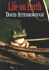Life on Earth by Sir David Attenborough (Paperback, 1992)