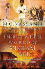 The In-Between World of Vikram Lall by Moyez Vassanji (Paperback, 2005)