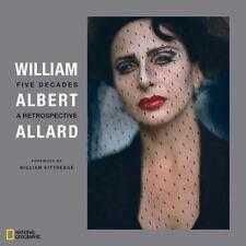 William Albert Allard : Five Decades by William Albert Allard (2010, Hardcover)