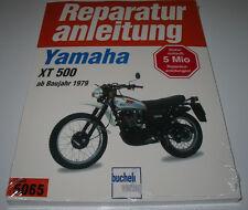 Reparaturanleitung Yamaha XT 500 ab Baujahr 1979 Motorrad Bucheli NEU!