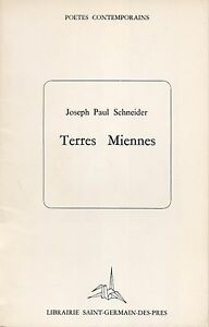 JOSEPH-PAUL-SCHNEIDER-TERRES-MIENNES-ENVOI-LIBRAIRIE-SAINT-GERMAIN-DES-PRES