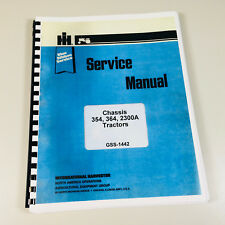 International 354 364 2300a Tractor Chassis Service Repair Shop Manual Technical