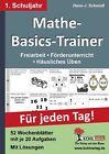 Mathe-Basics-Trainer / 1. Schuljahr von Hans-J. Schmidt (2011, Taschenbuch)