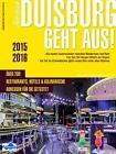 Duisburg geht aus! 2015/16 von Marc Nabereit (2015, Taschenbuch)