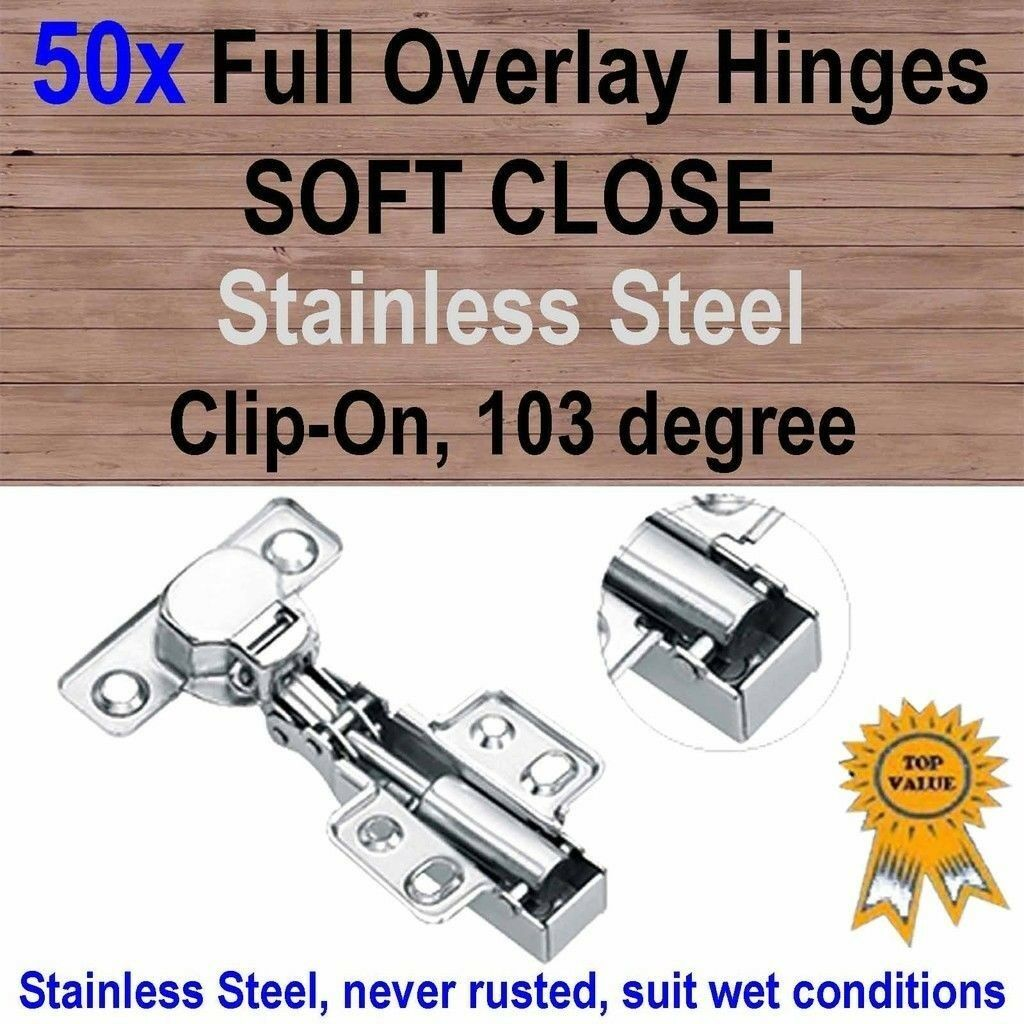 50xDoor Kitchen Cabinet Cupboard Soft Close Full Overlay Hinges -Stainless Steel