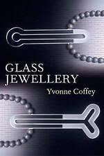 Glass Jewellery by Coffey, Yvonne ( Author ) ON Oct-19-2009, Paperback,Coffey, Y