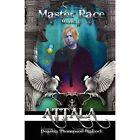 Masterrace Book II of The Attala Series Blailock Deanna Thompson Paperback Print