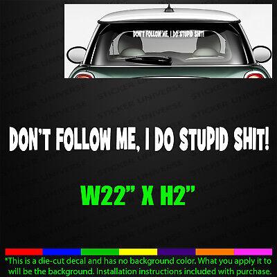 Follow Me Truck Bumper Sticker funny  decal