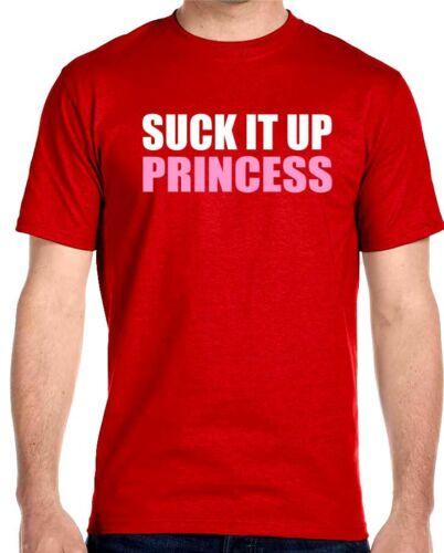 Suck It Up Princess T-Shirt Motivational Workout Gym Training MMA Tee