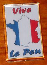 Vive Le Pen Front National President Marine Francaise fridge magnet