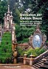 Das Leben der Gräfin Daun als Ehefrau des mächtigen portugiesischen Ministers Marquis von Pombal von Eberhard Strauch (2016, Gebundene Ausgabe)