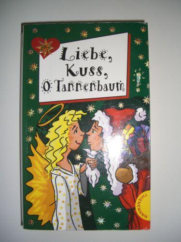 1 von 1 - Taschenbuch: Liebe, Kuss, O Tannenbaum