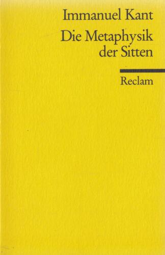 1 von 1 - Reclam- 04508 KANT : DIE  METAPHYSIK DER SITTEN
