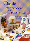 Classic Storybook Cross-stitch by Gillian Souter (Hardback, 2000)