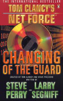 Very Good, Changing of the Guard (Tom Clancy's Net Force), Clancy, Tom, Book