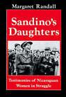 Sandino's Daughters: Testimonies of Nicaraguan Women in Struggle by Margaret Randall (Paperback, 1995)