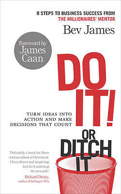 1 of 1 - DO IT! OR DITCH IT by Bev James MD of Coaching Academy **signed by the author**