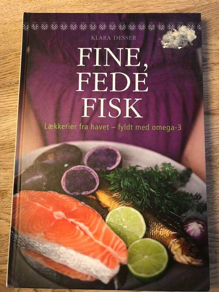 Fine, fede fisk, Klara Desser