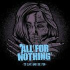 To Live & Die For by All for Nothing (CD, Mar-2012, Ais)