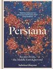 Persiana von Sabrina Ghayour (2014, Gebundene Ausgabe)