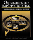 Object-oriented Rapid Prototyping by John L. Connell, Linda Shafer (Paperback, 1994)